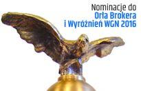 Nominacje do Orła Brokera i Wyróżnień WGN 2016