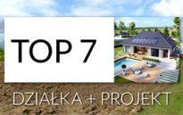 TOP 7 działek wraz z dedykowanymi projektami domów